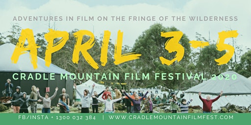 Cradle Mountain Film Festival 2020 SIX PACK TICKETS