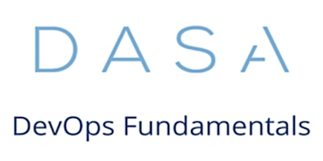 DASA – DevOps Fundamentals 3 Days Virtual Live Training in Amsterdam tickets
