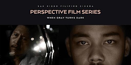 Perspective Film Series: When Gray Turns Dark