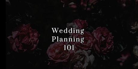 Wedding Planning 101 tickets