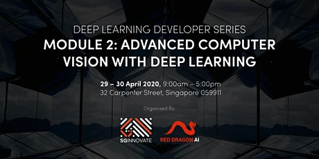 Advanced Computer Vision with Deep Learning (29 – 30 April 2020) tickets
