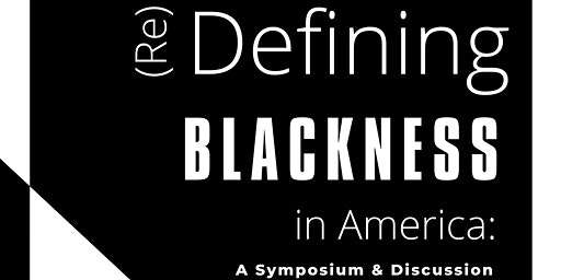 (Re)Defining Blackness in America