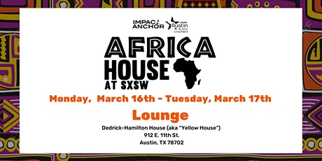 Africa House Lounge at SXSW - Monday tickets