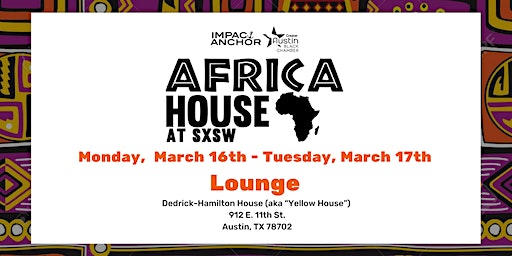 Africa House Lounge at SXSW - Monday