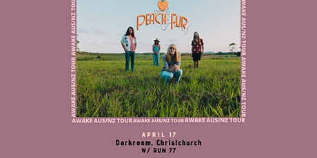Peach Fur - Awake Tour - darkroom, Christchurch tickets