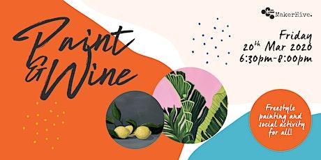 Paint & Wine: Still Life tickets