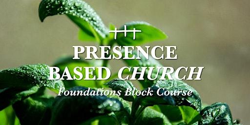 Presence Based Church Block Course