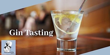 Gin Tasting Evening @ The Parkerville Tavern tickets