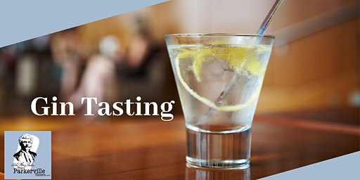 Gin Tasting Evening @ The Parkerville Tavern