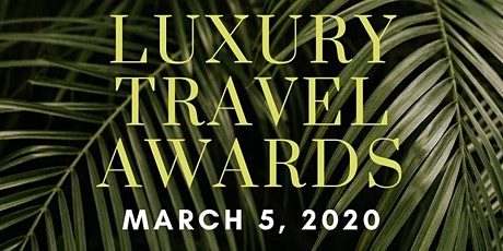 The Luxury Travel Awards tickets