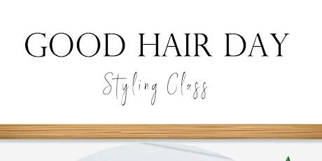 Good Hair Day Styling Class - Beach Waves tickets