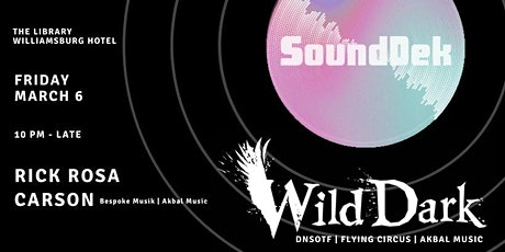 SoundDek Presents Wild Dark tickets