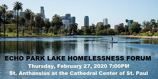 Echo Park Lake Homelessness Forum