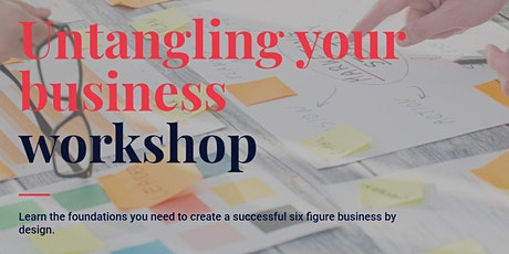 Untangle your Business Workshop - Sydney tickets