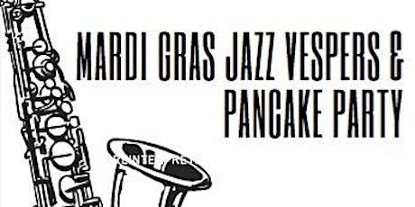 Mardi Gras Jazz Vespers & Pancake Party  tickets