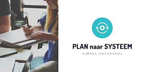 PLAN naar SYSTEEM Programma Maart editie tickets