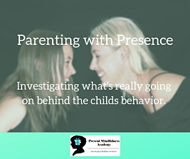 Intro into Parenting with Presence Workshop tickets