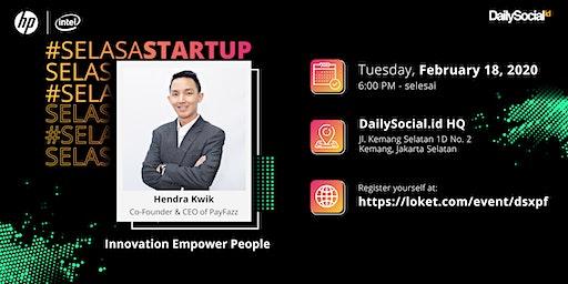 #SelasaStartup Innovation Empower People