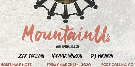 MountainUs EP Release w Zee Irelynn, Yuppie Wagon, and DJ Wadada tickets