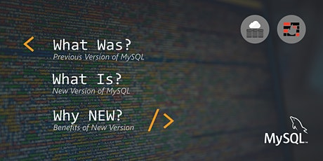 MySQL - What Was - What Is - Why NEW ? tickets
