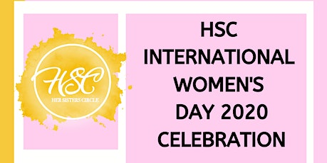 HSC International Women's Day Celebration hosted by THREE tickets
