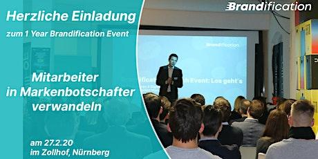 1Y Brandification Feier: Mitarbeiter in Markenbotschafter verwandeln Tickets