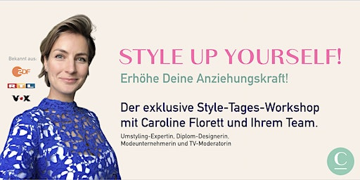 STYLE UP YOURSELF! - Der exklusive Style-Tages-Workshop