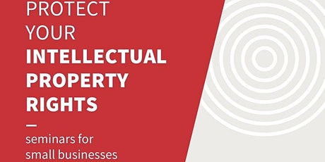 Protect Your Intellectual Property Rights - Learn How tickets