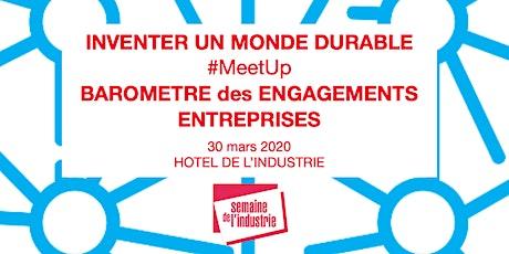 MEET UP - INVENTER UN MONDE DURABLE - Baromètre des Engagements Entreprises billets
