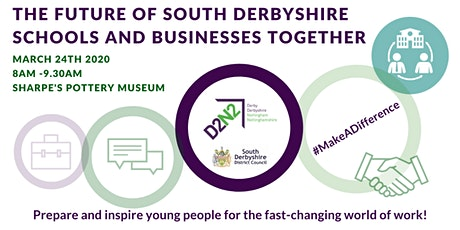 The Future of South Derbyshire – Schools and Business Together tickets