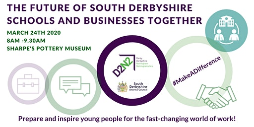 The Future of South Derbyshire – Schools and Business Together