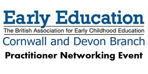 Early Education - FREE Practitioner Networking Event