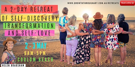 WEEKEND RETREAT OF SELF-DISCOVERY, TRANSFORMATION & SELF-LOVE FOR WOMEN tickets