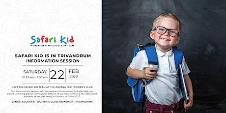 Information Session- Safari Kid Trivandrum tickets