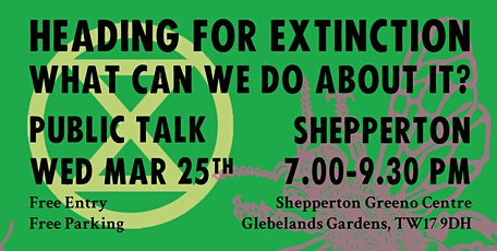 Heading For Extinction - Public Talk tickets