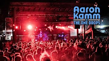 Aaron Kamm & The One Drops w/ Aloysius