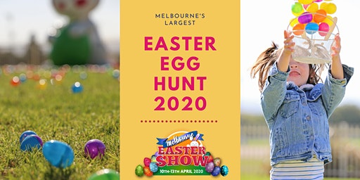 Melbourne's Biggest Easter Egg Hunt @ MELBOURNE EASTER SHOW