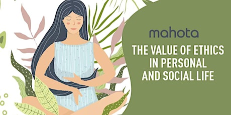 The Value of Ethics in Personal & Social Life tickets