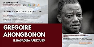 GREGOIRE AHONGBONON - IL BASAGLIA AFRICANO