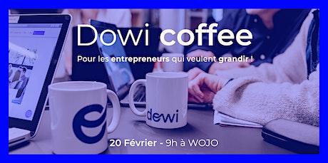 Dowi coffee - Pour les entrepreneurs qui veulent grandir ! billets