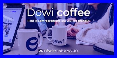 Dowi coffee - Pour les entrepreneurs qui veulent grandir !