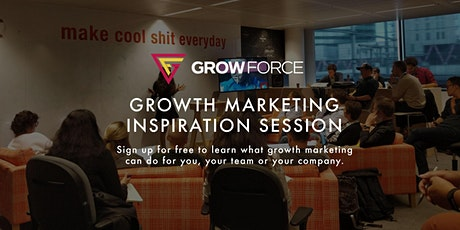 Free Growth Marketing Inspiration Session by GrowForce - Ampla House tickets
