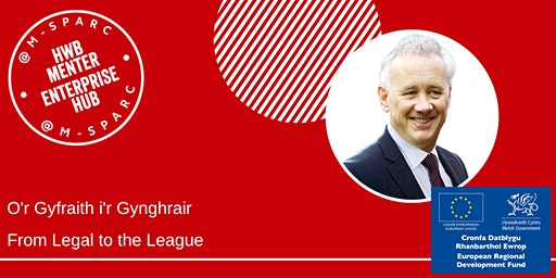 Rick Parry - O'r Gyfraith i'r Gynghrair - From Legal to the League
