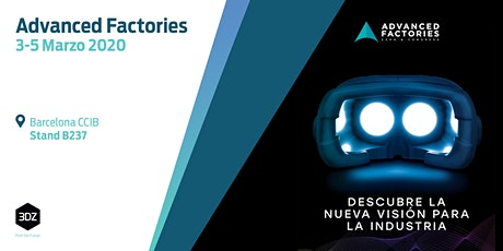 3DZ participa en Advanced Factories 2020 tickets