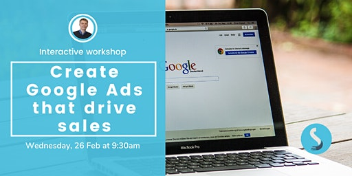 Create Google Ads Campaigns That Drive Sales