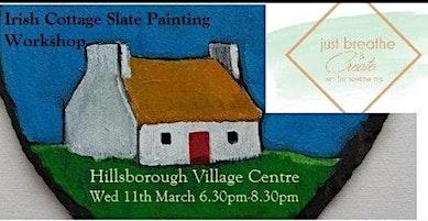 Irish Cottage Slate Painting Workshop