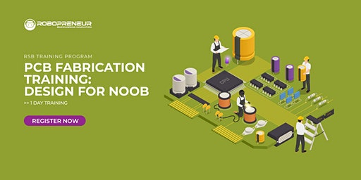 PCB FABRICATION: Design for Noob