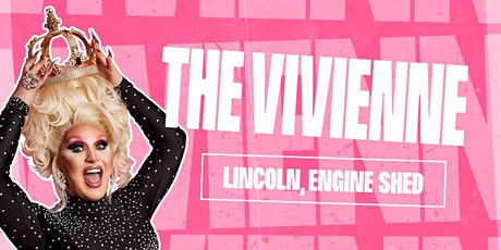 native Presents: The Vivienne - Lincoln tickets