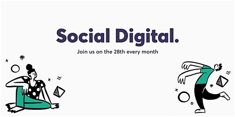 Social Digital - Dinner, Drinks and Digital Chat tickets