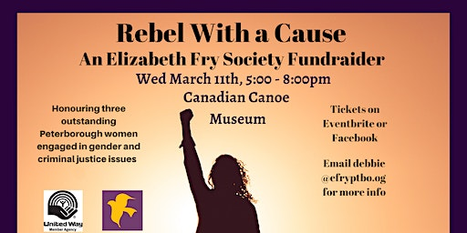 The Elizabeth Fry Society of Peterborough Presents: Rebel With A Cause 2020
